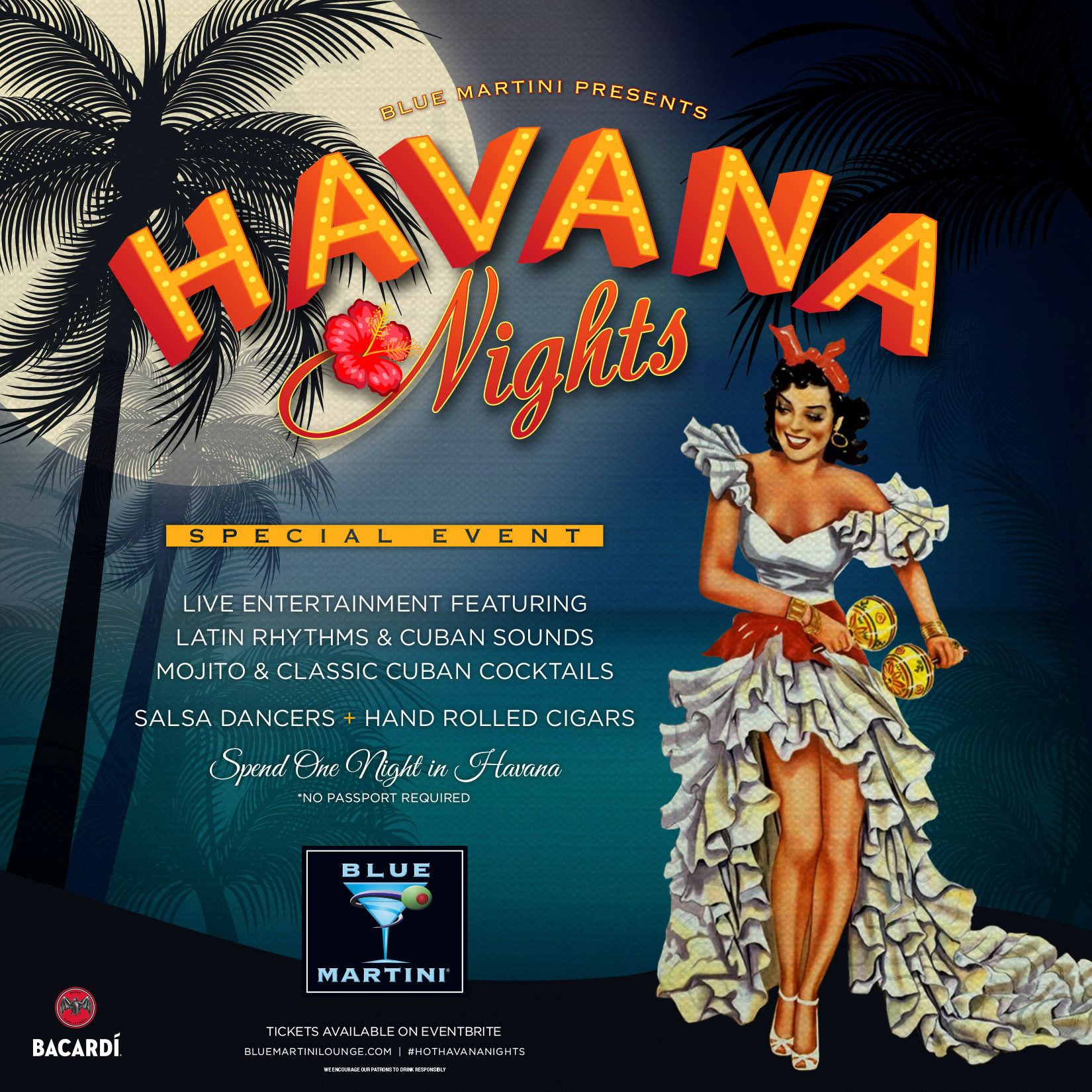 Blue Martini Lounge Presents HAVANA NIGHTS sponsored by Bacardi
